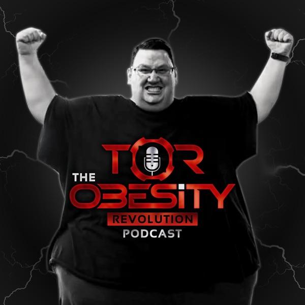 The Obesity Revolution Podcast