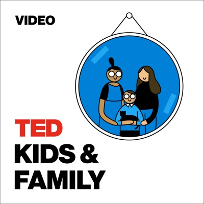 TED Talks Kids and Family:TED