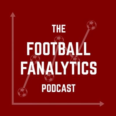 The Football Fanalytics Podcast
