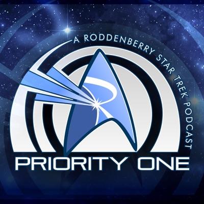 Priority One: A Roddenberry Star Trek Podcast