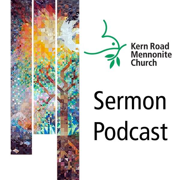 Kern Road Mennonite Church Sermons