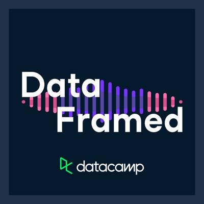 DataFramed:DataCamp