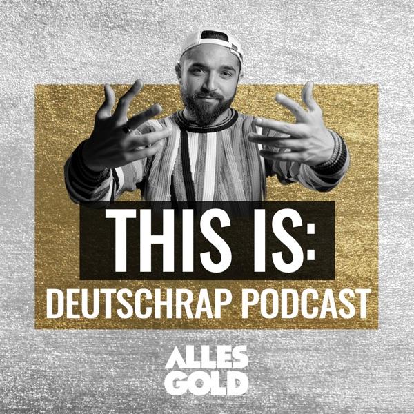 This Is: Der Deutschrap Podcast mit Zino Backspin   Alles Gold Artwork