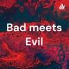 Bad meets Evil artwork