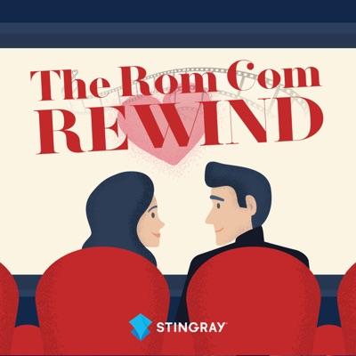 The Rom Com Rewind Podcast