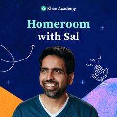 Homeroom with Sal Khan