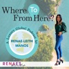 """""""Where To From Here"""" A Luxury Global Podcast By Renae Leith-Manos artwork"""
