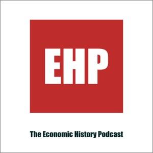 The Economic History Podcast