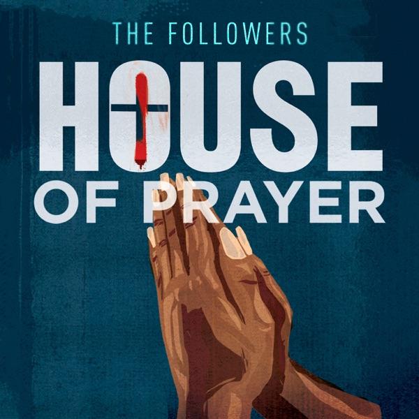 The Followers: House of Prayer image