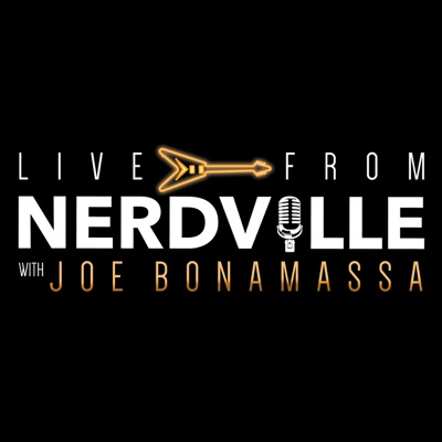 Joe Bonamassa's Live from Nerdville Podcast:Joe Bonamassa