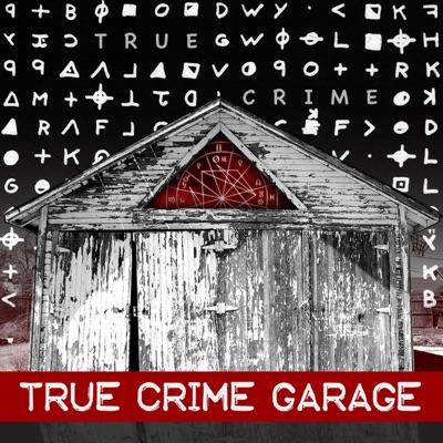 True Crime Garage:TRUE CRIME GARAGE