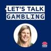 Let's Talk Gambling artwork
