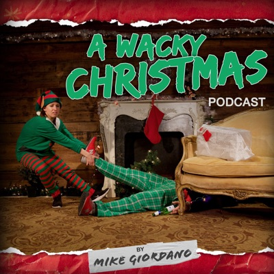 A Wacky Christmas Podcast