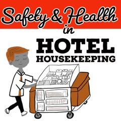 Safety and Health in Hotel Housekeeping