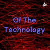 Of The Technology artwork