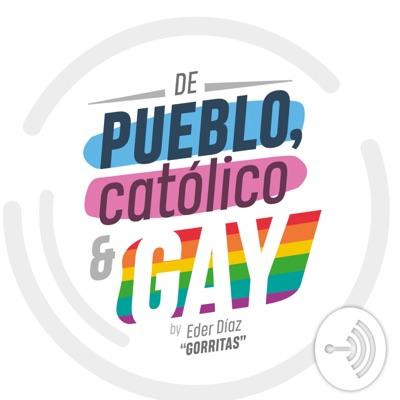 De Pueblo, Católico y Gay:Eder Díaz Santillan