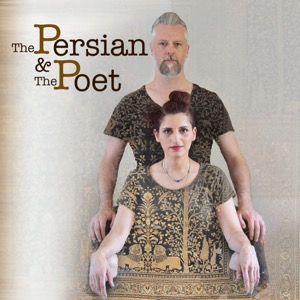 The Persian and The Poet