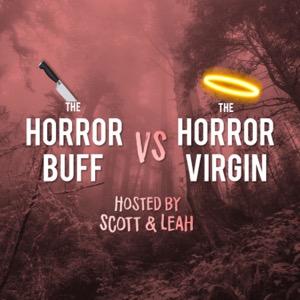 The Horror Buff vs The Horror Virgin