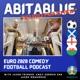 """AbitaBlue - EURO2020 Podcast - """"EuroTrashed"""""""