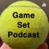 Game Set Podcast artwork