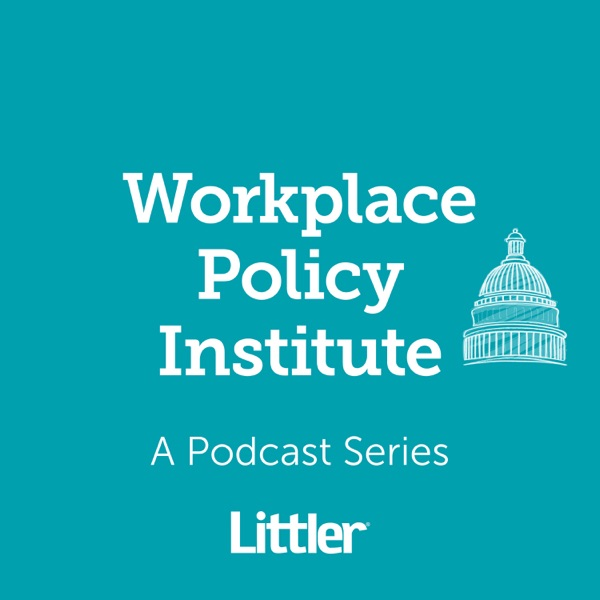 Littler Workplace Policy Institute