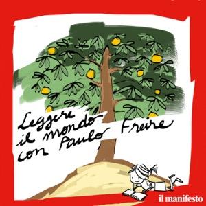 Leggere il mondo con Paulo Freire