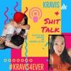 Kravis & Shit Talk artwork
