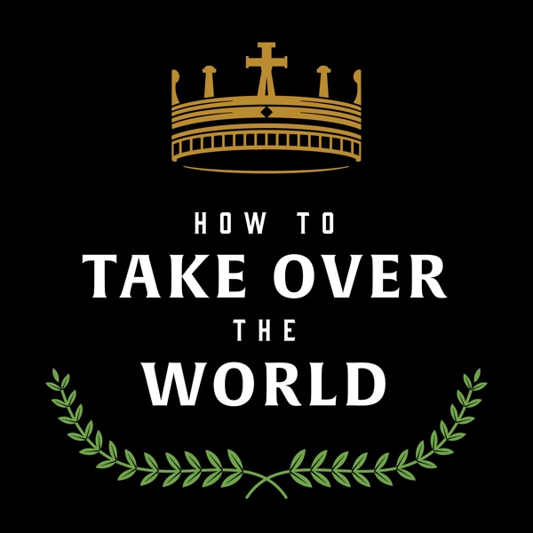 How to Take Over the World image