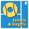 Tennis & Bagels Podcast artwork