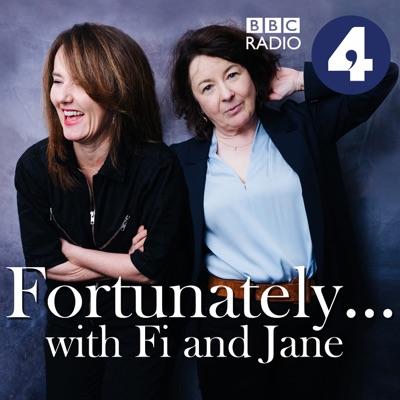 Fortunately... with Fi and Jane:BBC Radio 4