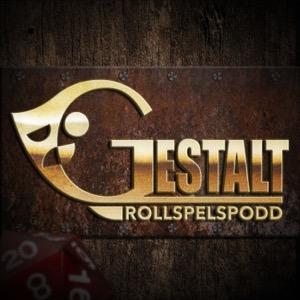 Gestalt - en rollspelspodd
