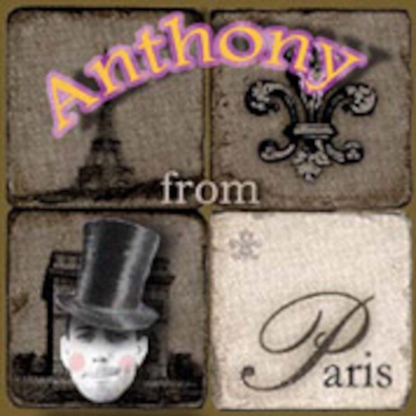 ANTHONY from PARIS.