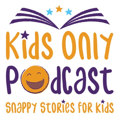 Kid's Only Podcast:Krys Saclier Stories