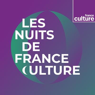 Les Nuits de France Culture:France Culture
