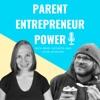 Parent Entrepreneur Power artwork