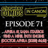 Star Wars: Comics In Canon - Ep 71: Aphra & Sana Starros Find A Nihil Path Engine (Doctor Aphra [2020] #6-10)