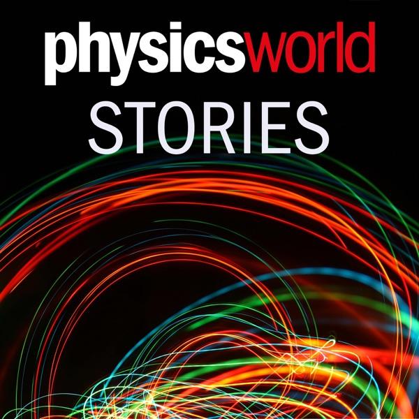 Physics World Stories Podcast Artwork