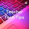 Teacher Tech Tips artwork