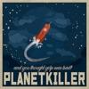 Planet Killer artwork