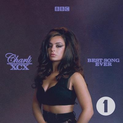 Charli XCX's Best Song Ever:BBC Radio 1