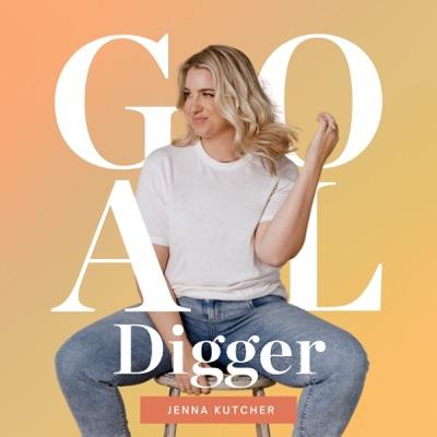 The Goal Digger Podcast:Jenna Kutcher