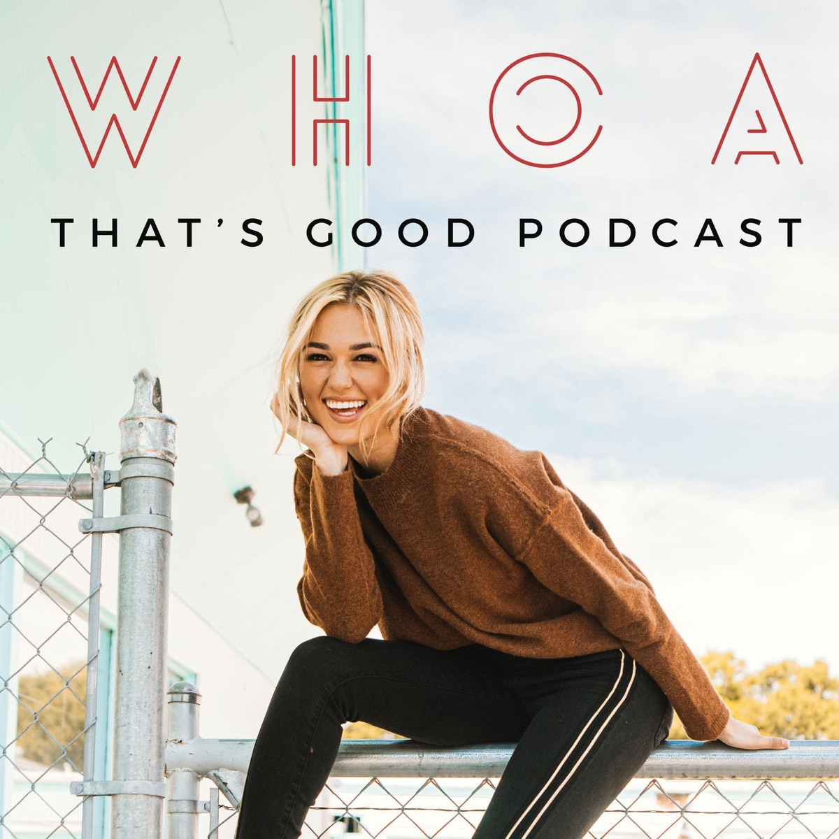 WHOA That's Good Podcast