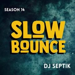 SlowBounce The Podcast