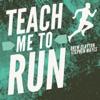 Teach Me to Run artwork