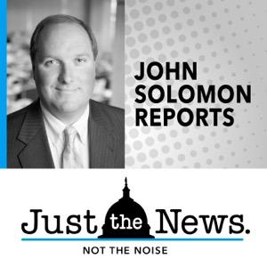John Solomon Reports