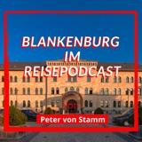 Blankenburg Podcast von Peter von Stamm