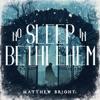 No Sleep In Bethlehem artwork