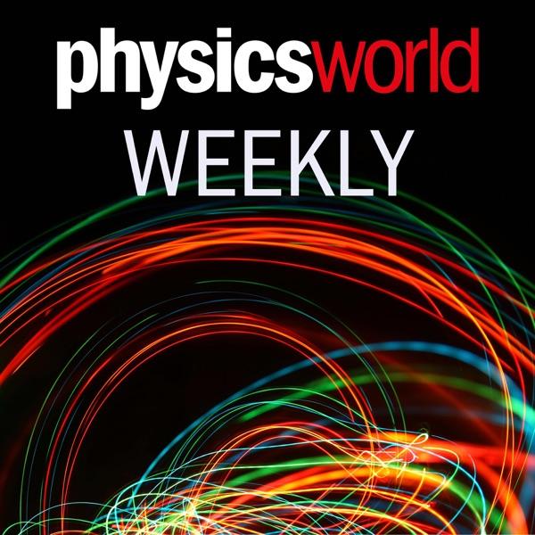 Physics World Weekly Podcast Artwork