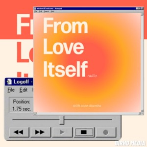 From Love Itself Radio
