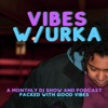 Vibes W/Urka  artwork